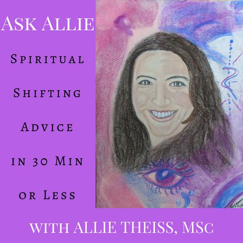 Ask Allie  Spiritual-Shifting Advice for Busy People