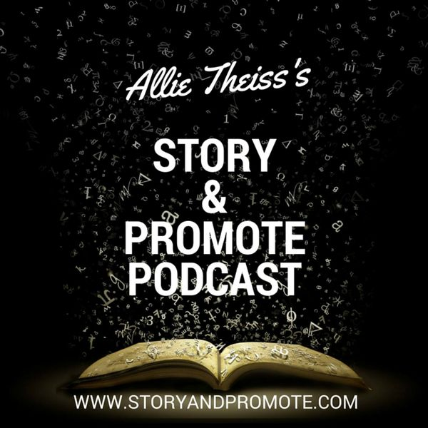 Story & Promote| Writing & Marketing Your Book