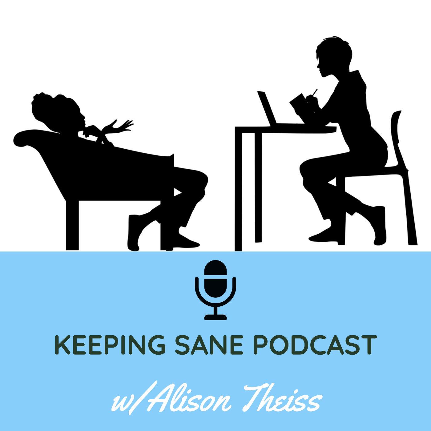 Keeping Sane Podcast